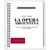 Antología De Arias Para Soprano: La Ópera Argentina