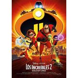 Los Increíbles 2 (peliculas Infantiles Hd Descarga Directa)