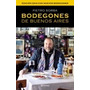 Bodegones De Buenos Aires 2014 - Sorba, Pietro Erasmo (pla)
