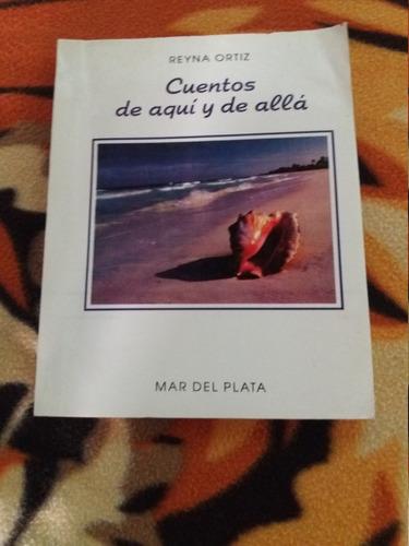 Cuentos De Aqui Y De Alla Ortiz Mar Del Plata 250