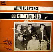 Cuarteto Leo Ahi Va El 14 Vinilo Long Play