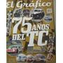 Revista El Grafico 75 Años Del Tc Nº 38 - 2012