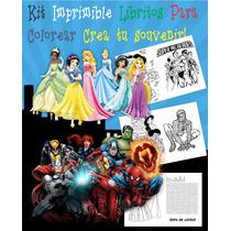 Kit Imprimible Libritos Para Pintar Superheroes Y Princesas