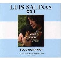 Cd1 Luis Salinas Solo Guitarra- Cd Nuevo Y Cerrado