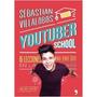 Youtuber School - Juan Sebastian Villalobos
