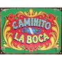 Cartel Chapa Vintage Retro Fileteado Caminito La Boca L352