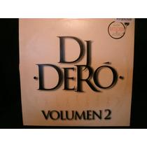 Dj Dero Volumen 2 Disco Lp De Vinilo