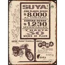 Cartel De Chapa Publicidad Antigua Moto Puma X293