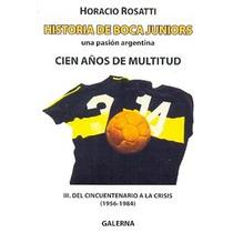 Historia De Boca Juniors - Colección 4 Tomos