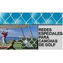 Red Cancha De Golf, Imposible Que Pase La Pelota, Especial