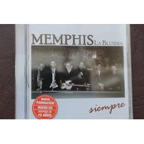 Memphis La Blusera Siempre Nuevo , Cerrado