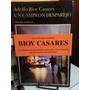 Un Campeon Desparejo. Adolfo Bioy Casares. Tusquets Edit.