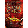 Ruinas - Orson Scott Card