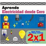 Curso De Electricidad Domiciliaria Desde Cero + Envio Ya !!!
