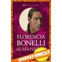 Almanegra - Florencia Bonelli $250 Almagro Libro Nuevo Jasy