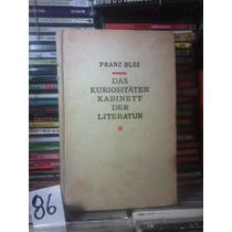 Franz Blei-das Kuriositaten Kabinet Der Literatur