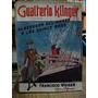 Alrededor Del Mundo A Los Quince Años. Gualterio Klinger.