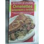 Omelettes Panqueques Tortillas Recetario Utilísima No Envío