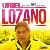 Uriel Lozano - En Vivo Teatro Municipal De Olavarria Cd+dvd