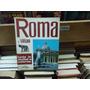 Roma Y Vaticano Toda La Ciudad A Colores