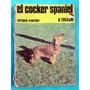 El Cocker Spaniel - H. Tocagni - Editorial Albatros