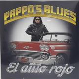 Vinilo Pappos Blues- El Auto Rojo-imp. Lp Nuevo