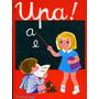 Upa ! Primer Libro De Lectura Editorial Atlántida