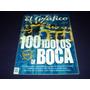 100 Idolos De Boca / Libro De Coleccion N° 26 / El Grafico