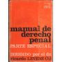 Ricardo Levene (h). Manual De Derecho Penal : Parte Especial