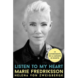 Listen To My Heart - Fredriksson -español-