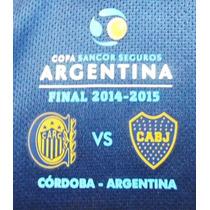 Parche Final Copa Argentina Boca Rosario Central 2015