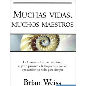 Muchas Vidas Muchos Maestros - Brian Weiss    D1gital