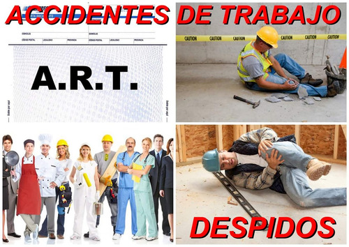Abogado Laboral. Despido. Accidente De Trabajo. 4372-2033