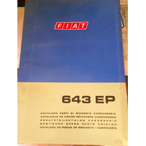 Manual De Repuestos Carroceria Camion Fiat 643ep