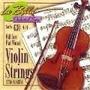 Violin Cuerdas La Bella Full Core Flat Wound 4/4 S Fernando