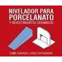 Nivelador Porcelanato 600 Arcos + 150 Cuñas Marca Ceramicruz