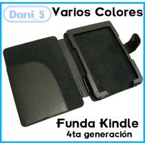 Funda Kindle 4 Cubierta -varios Colores- C/regalo - Envíos.