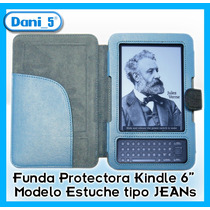 Funda Kindle 3 Keyboard Modelo Informal Tipo Jeans - Unica!