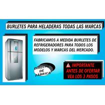 Burletes Para Heladeras Todas Las Marcas!!!
