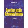 Dirección Y Gestión De Recursos Humanos. Puchol Librodigital