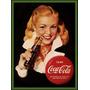 Carteles Antiguos En Chapa Gruesa 20x30cm Coca Cola Dr-013