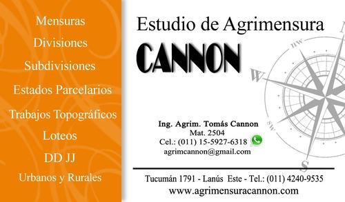 Agrimensor Zona Sur - Estudio Cannon