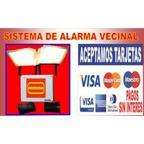 Alarma Barrial/vecinal / Monitoreable Desde Celular