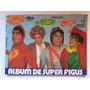 Album Chavo Del 8 Incompleto Con Quico Y Doña Florinda