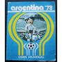 Album Mundial 1978 Argentina 78 La Gazzetta - 100% Completo