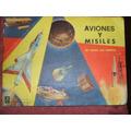 Album De Figuritas Aviones Y Misiles Panini Año 1972 Complet
