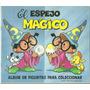 Album Figuritas - Anteojito El Espejo Magico - Incompleto -
