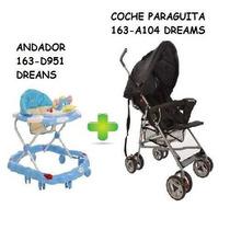 Coche Paraguitas + Andador Económico Dreams