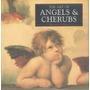 Libro De Arte : Ángeles & Querubines ( Ed. Importada )