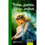 Hadas,gnomos,silfides,ondinas - Miguel G.aracil - Karma 7